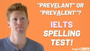 Common spelling mistakes in IELTS