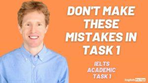 5 mistakes to avoid in Academic Task 1