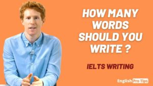 How many words should you write in IELTS