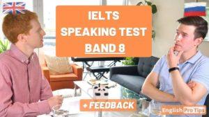 IELTS Band 8 Speaking Test