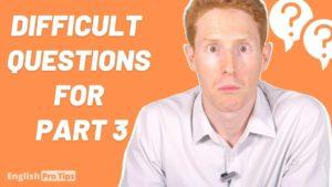 Difficult IELTS Questions