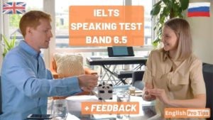 IELTS Speaking Test with Russian